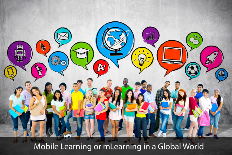 Mobile learning or mLearning in a Global World